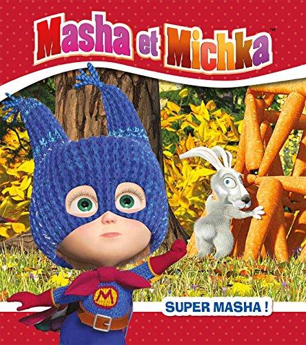 Masha et Michka - Super Masha