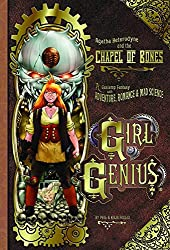 Girl Genius Volume 8: Agatha Heterodyne and the Chapel of Bones (Girl Genius (Paperback))