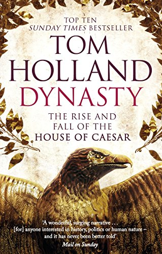 dynasty-the-rise-and-fall-of-the-house-of-caesar-english-edition