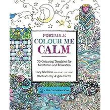 Portable Colour Me Calm (A Zen Coloring Book)