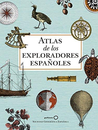 Atlas de los exploradores españoles (2ª edición) por AA. VV.