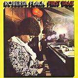 Songtexte von Roberta Flack - First Take