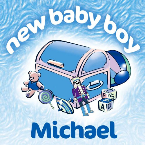 New Baby Boy Michael