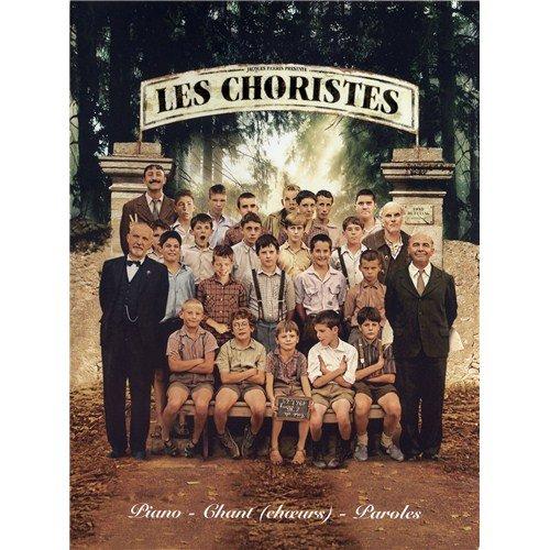 Preisvergleich Produktbild Les Choristes: Piano, Chant (Choeurs) Et Paroles. Für Sopran, SSA (Frauenchor), Klavierbegleitung