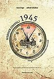 Werder (Havel) 1945: Zwischen fünf vor zwölf und fünf nach zwölf