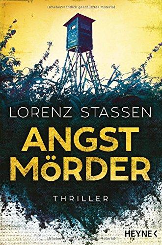 Buchseite und Rezensionen zu 'Angstmörder: Thriller' von Lorenz Stassen