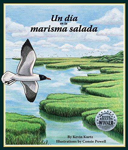 Un Dia En La Marisma Salada (Arbordale Collection) por Kevin Kurtz