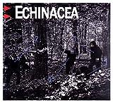 Echinacea: Echinacea (digipack) [CD]