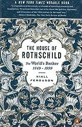 The House of Rothschild: Volume 2: The World's Banker: 1849-1999 by Niall Ferguson (2000-09-01)