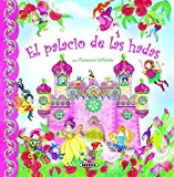 El palacio de las hadas (Escenarios Fantasticos) (Spanish Edition) by Florencia Cafferata (2012-02-01)