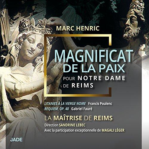 Magnificat de la Paix pour Notre Dame de Reims