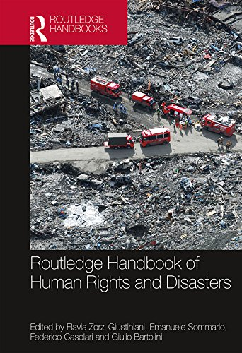 Routledge Handbook of Human Rights and Disasters (Routledge Studies in Humanitarian Action)