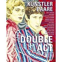 Double Act: Künstlerpaare