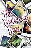 The Holiday Kiss (Briarwood High Book 4)