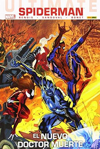 Ultimate Spiderman 60. El Nuevo Doctor Muerte
