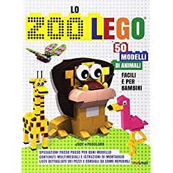 Lo zoo LEGO. 50 modelli di animali facili e per bambini.