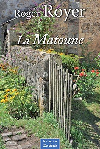 La Matoune par [Royer, Roger]