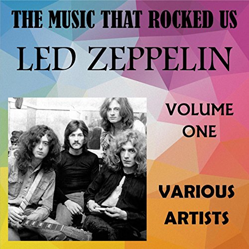 The Music That Rocked Us - Led...