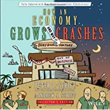 [ [ How an Economy Grows and Why It Crashes (Collector's) ] ] By Schiff, Peter D ( Author ) Dec - 2013 [ Hardcover ]