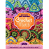 Beyond the Square Crochet Motifs: 144 circles, hexagons, triangles, squares, and other unexpected shapes (English Edition)