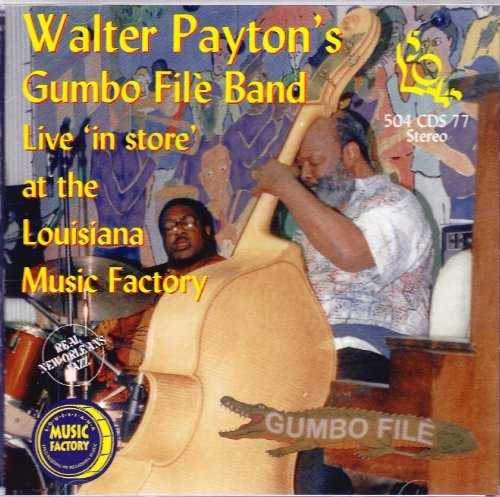 Live in Store at the Louisiana Music Factory by Walter Payton's Gumbo File Band (2002-10-08)