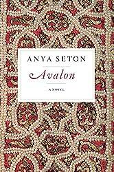 Avalon by Anya Seton (2013-10-01)