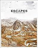 Escapes: Traumrouten der Alpen - Stefan Bogner