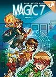 Magic 7, Tome 1 - Jamais seuls : Opération été 2018