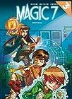 Magic 7, Tome 1 - Jamais seuls