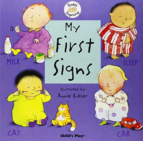 My First Signs: BSL (British Sign Language) (Baby Signing) by Annie Kubler (2004-04-01)