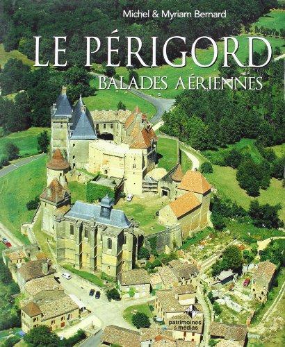 Périgord Balades Aeriennes