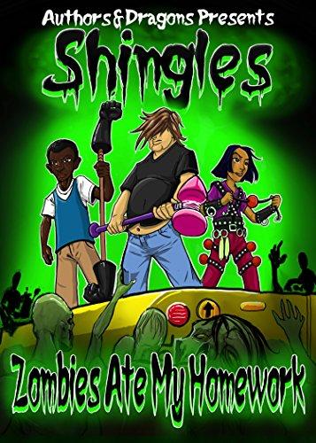Zombies Ate My Homework (Shingles Book 5) (English Edition)