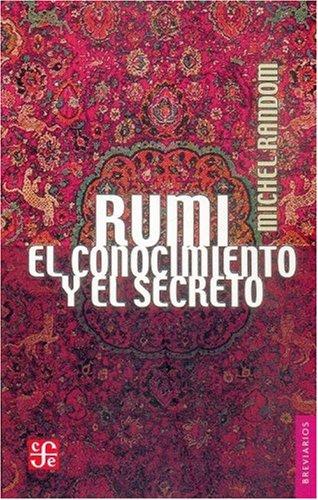 Rumi. El conocimiento y el secreto (Breviarios)
