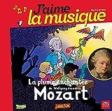 J'aime la musique - La plume enchantée de Wolfgang Amadeus Mozart - De 7 à 97 ans