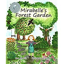 Mirabelle's Forest Garden (Sustainable Gardening) (English Edition)