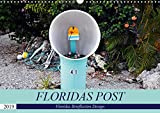 Floridas Post (Wandkalender 2019 DIN A3 quer): Floridas Vielfalt an Briefkästen (Monatskalender, 14 Seiten ) (CALVENDO Orte)