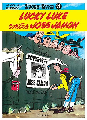 Lucky Luke, tome 11 : Lucky Luke contre Joss Jamon