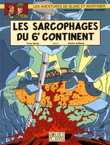 Blake & Mortimer, n° 17 : Les sarcophages du 6e continent, tome 2