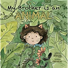 My Brother is an Animal (English Edition)