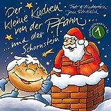 Der kleine Kuchen von der Pfann und der Schornstein: ein Weihnachtsbüchlein für Groß und Klein (Ein kleiner Kuchen von der Pfann... Weihnachtsedition 1)