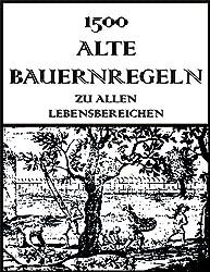 1500 Alte Bauernregeln