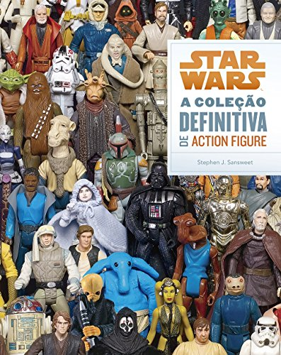 Star Wars. A Coleo Definitiva de Action Figure (Em Portuguese do Brasil)