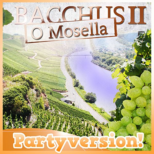 O Mosella (Party Version)