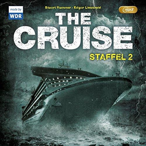 The Cruise 2. Staffel (Edgar Linscheid und Stuart Kummer) WDR 2015 / Folgenreich 2016