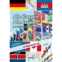 Alle Flaggen - Alle Staaten