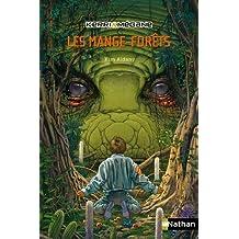 Kerri et Mégane : Les Mange-forêts