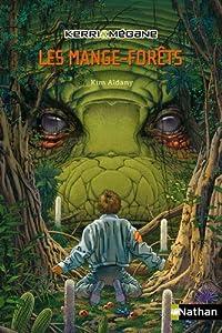 "Afficher ""Kerri & Mégane n° 1 Les mange-forêts"""