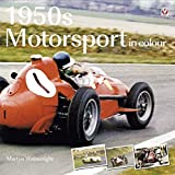 1950s Motorsport in Colour (English Edition)
