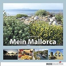 Mein Mallorca: Eine Küstenrundreise in Bildern