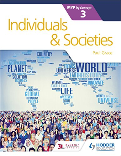 Individuals and Societies for the IB MYP 3 (Myp By Concept)